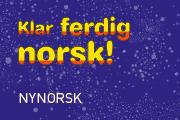 Klar ferdig norsk!